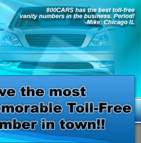 Have the most memorable Toll-Free Vanity number in Town!